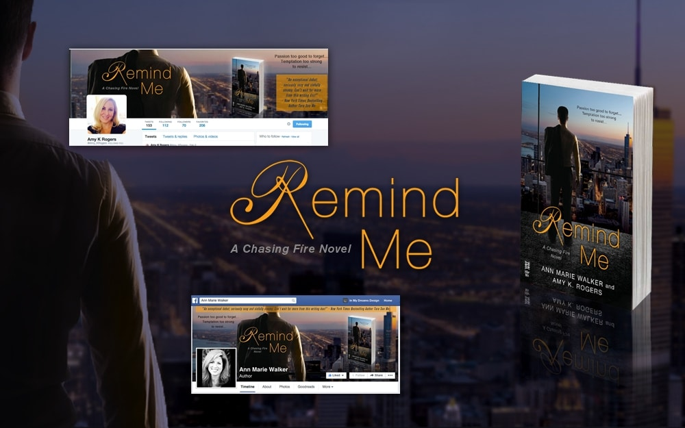 Ann Marie Walker & Amy K. Rogers – Remind Me (Chasing Fire Series)